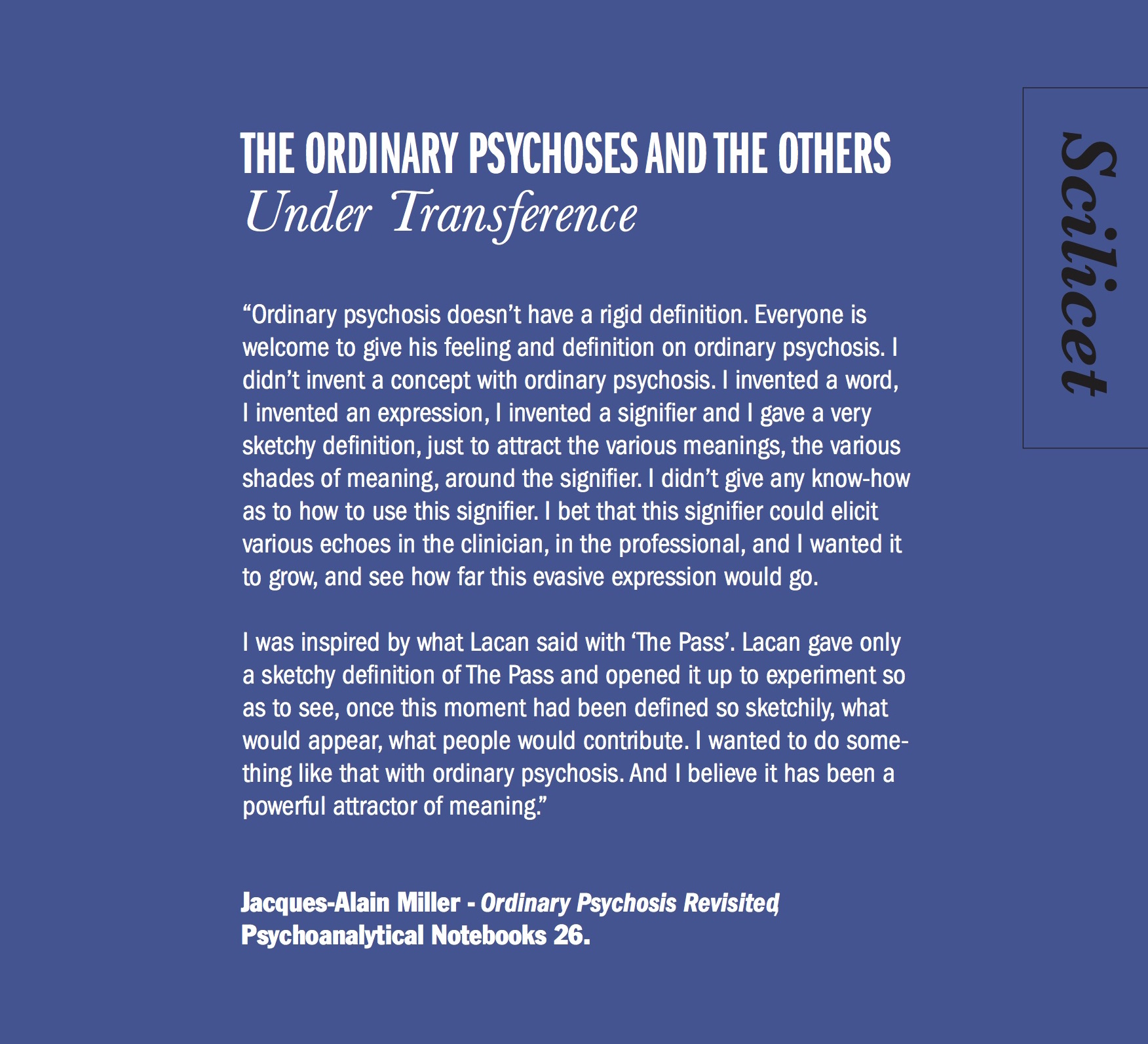 http://www.ecf-echoppe.com/index.php/the-ordinary-psychoses-and-the-others-under-transference.html
